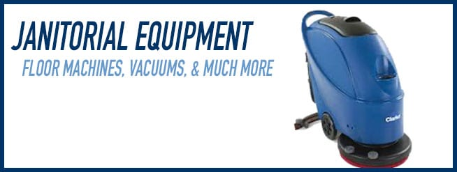 Janitorial Equipment: floor machines, vacuums, and much more.