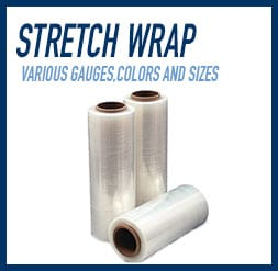 Stretch Wrap: Available in various gauges, colors and sizes